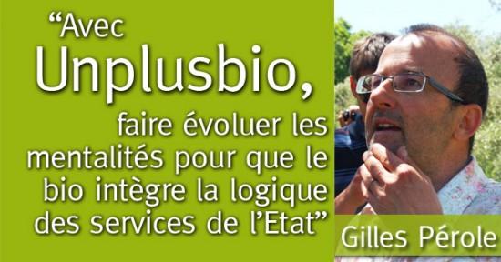 Gilles Pérole, adjoint au maire de Mouans-Sartoux chargé de l'éducation et de la régie agricole et secrétaire d'Un Plus Bio: « Assurer une alimentation saine et bio à 1200 personnes tout en réduisant l'empreinte carbone de la collectivité. »