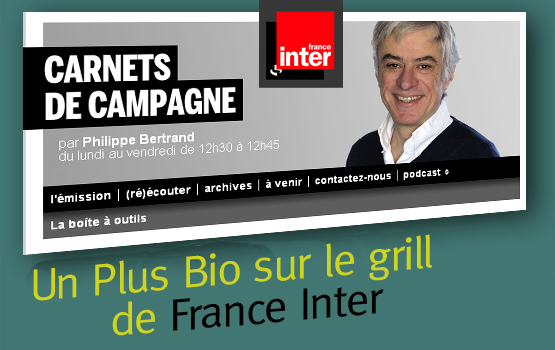 Un plus bio unplusbio france inter