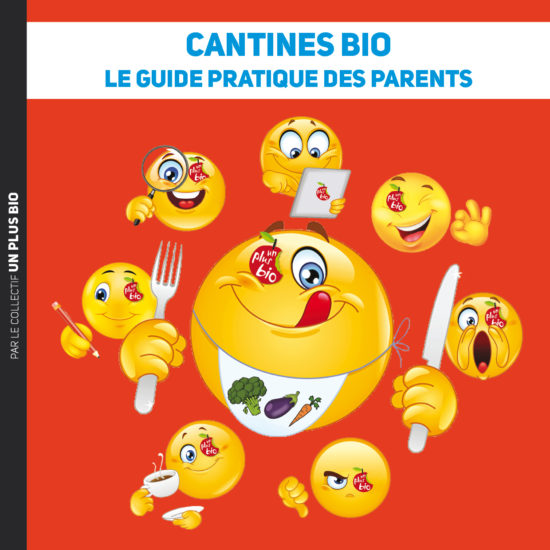 Cantines bio le guide pratique des parents Un Plus Bio
